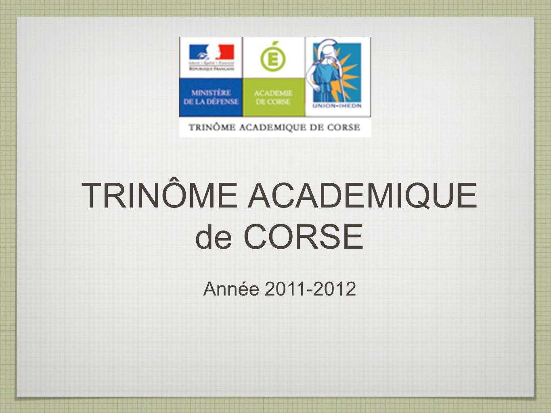 TRINÔME ACADEMIQUE de CORSE Année 2011-2012
