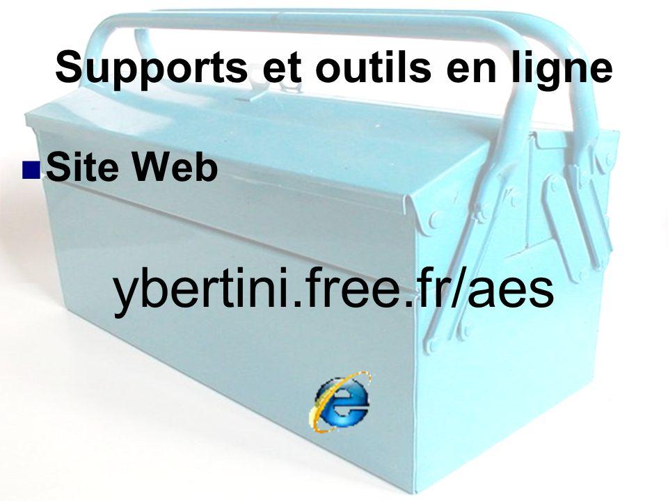 2 Supports et outils en ligne Site Web ybertini.free.fr/aes