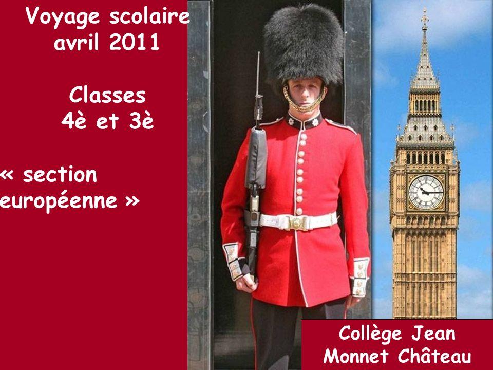 Collège Jean Monnet Château dOlonne Voyage scolaire avril 2011 Classes 4è et 3è « section européenne »