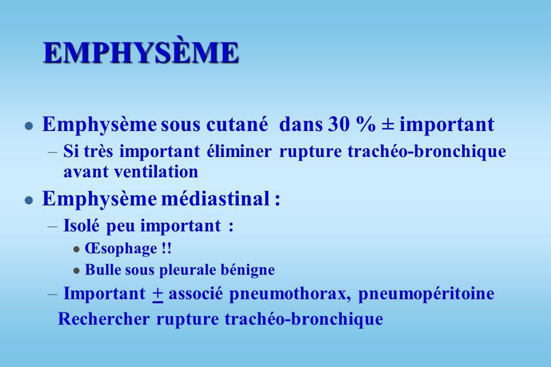 EXAMEN THORACIQUE (inspection, auscultation, palpation légère) l Emphysème sous cutané : crépitement traduisant air sous cutané l Hématome, contusion,