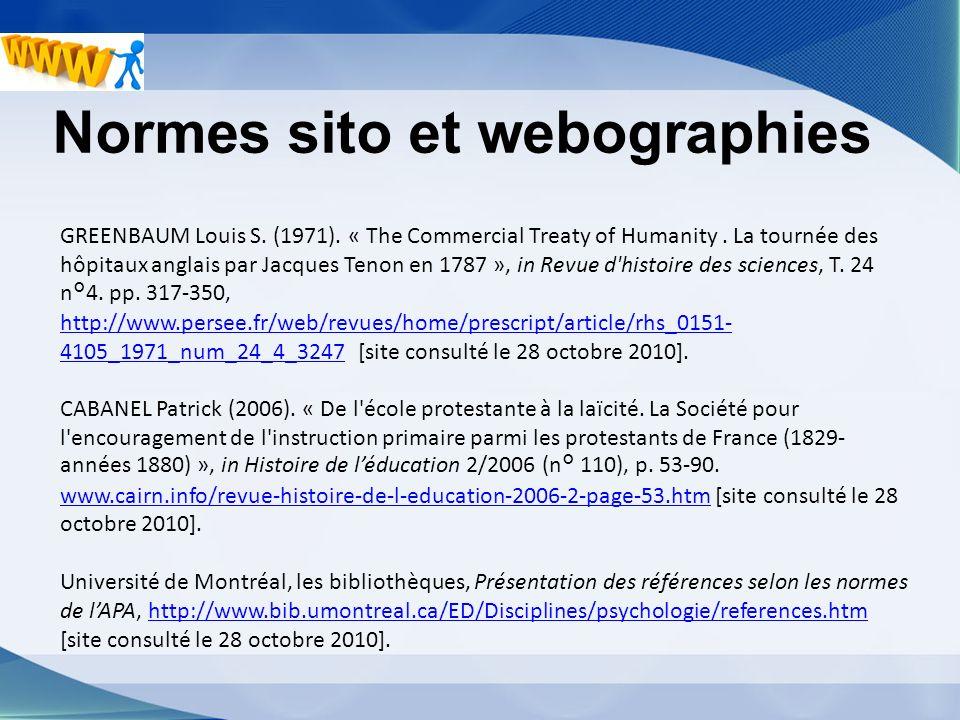 Normes sito et webographies GREENBAUM Louis S. (1971). « The Commercial Treaty of Humanity. La tournée des hôpitaux anglais par Jacques Tenon en 1787