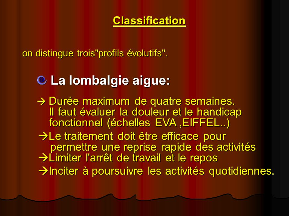 Classification on distingue trois