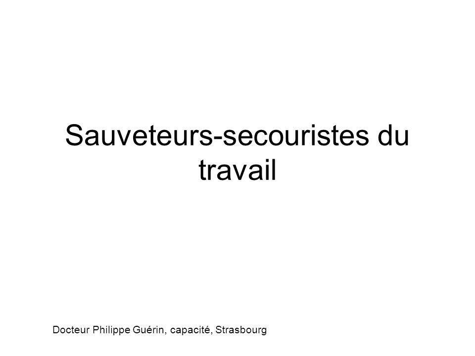 Sauveteurs-secouristes du travail Docteur Philippe Guérin, capacité, Strasbourg