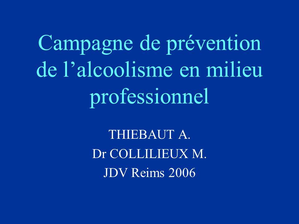 Campagne de prévention de lalcoolisme en milieu professionnel THIEBAUT A.