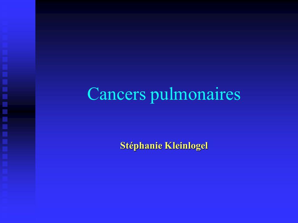 Cancers pulmonaires Stéphanie Kleinlogel