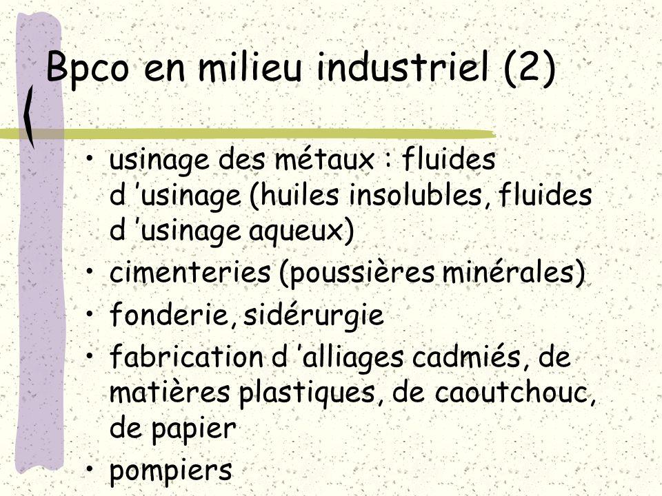 Bpco en milieu industriel (2) usinage des métaux : fluides d usinage (huiles insolubles, fluides d usinage aqueux) cimenteries (poussières minérales)