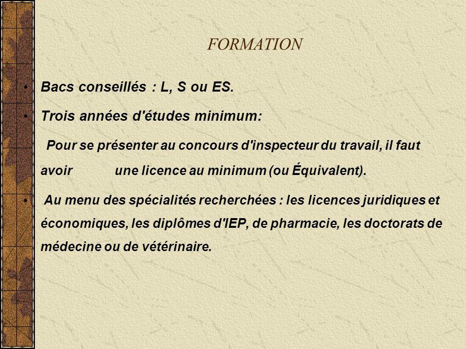 FORMATION Bacs conseillés : L, S ou ES.
