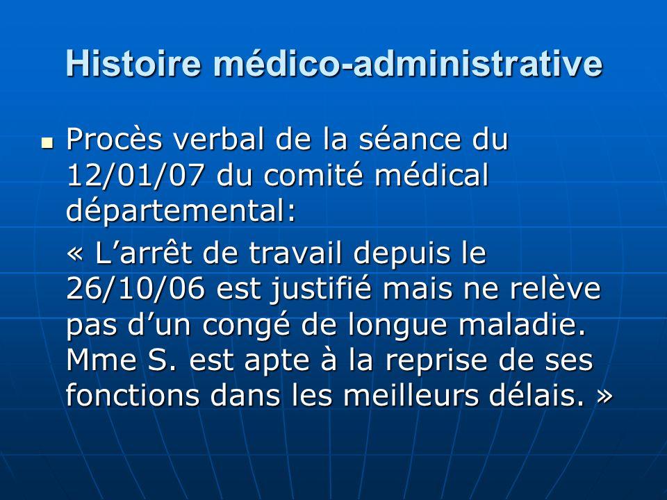 Histoire médico-administrative Procès verbal de la séance du 12/01/07 du comité médical départemental: Procès verbal de la séance du 12/01/07 du comit