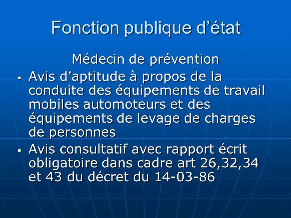 Fonction publique détat Médecin de prévention Avis daptitude à propos de la conduite des équipements de travail mobiles automoteurs et des équipements
