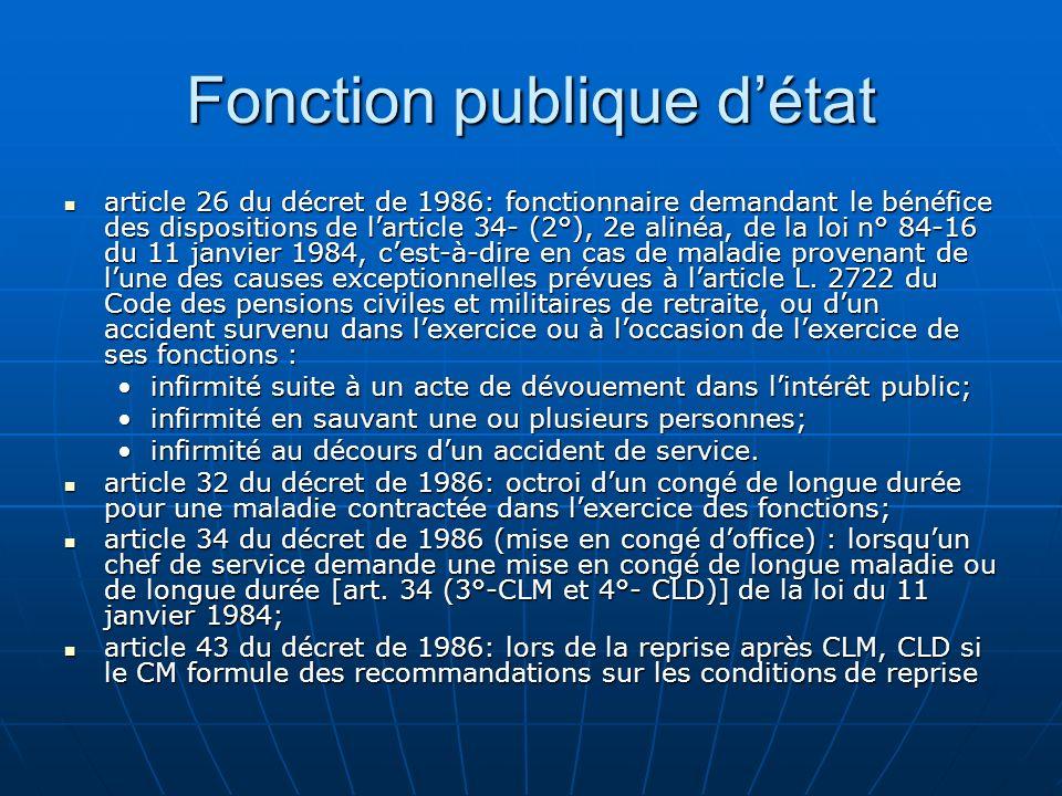 Fonction publique détat article 26 du décret de 1986: fonctionnaire demandant le bénéfice des dispositions de larticle 34- (2°), 2e alinéa, de la loi