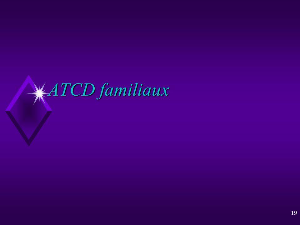 19 ATCD familiaux