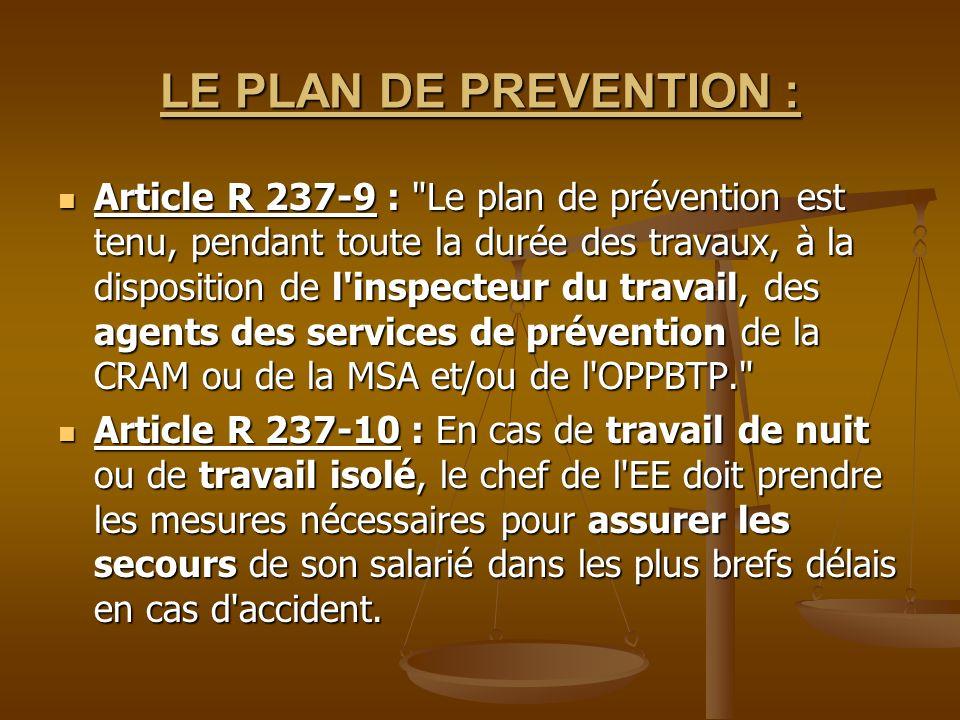 LE PLAN DE PREVENTION : Article R 237-9 :