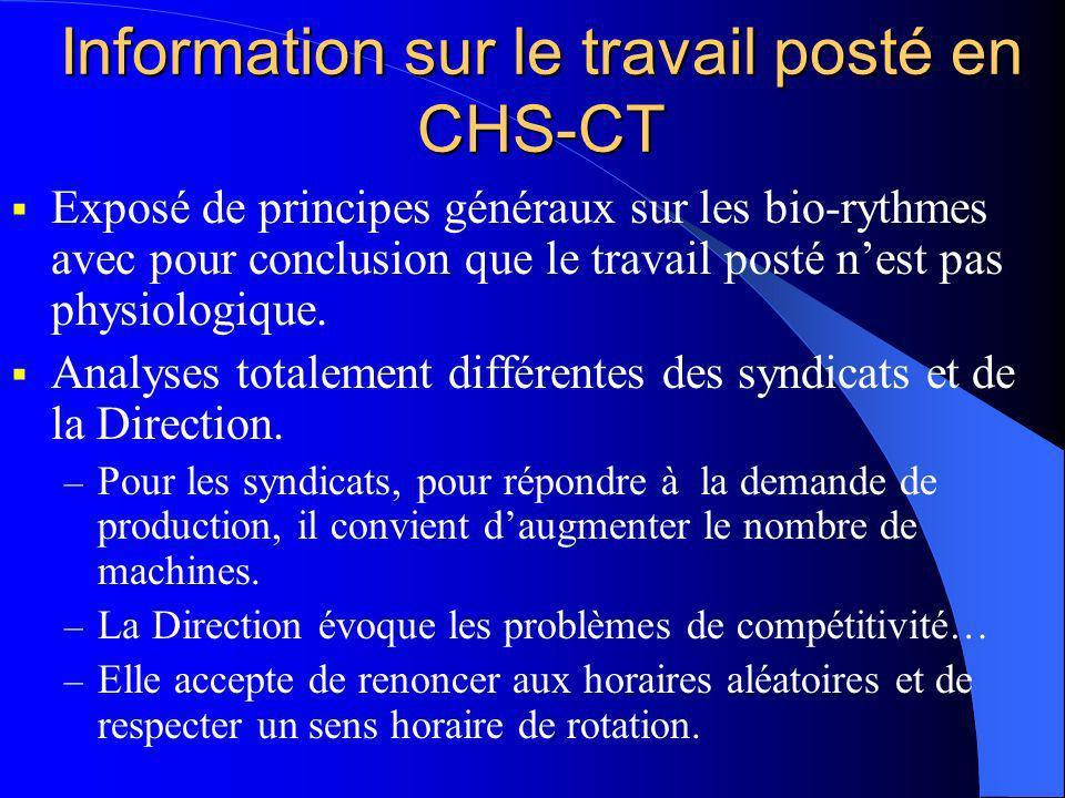 Information sur le travail posté en CHS-CT Exposé de principes généraux sur les bio-rythmes avec pour conclusion que le travail posté nest pas physiol