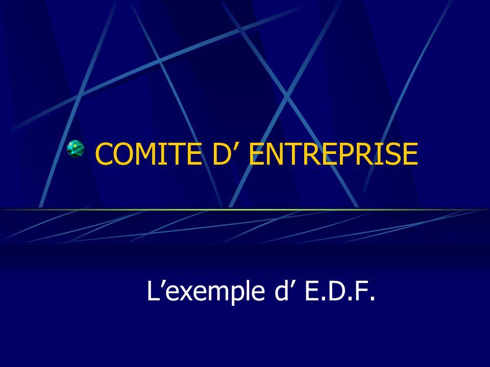 COMITE D ENTREPRISE Lexemple d E.D.F.