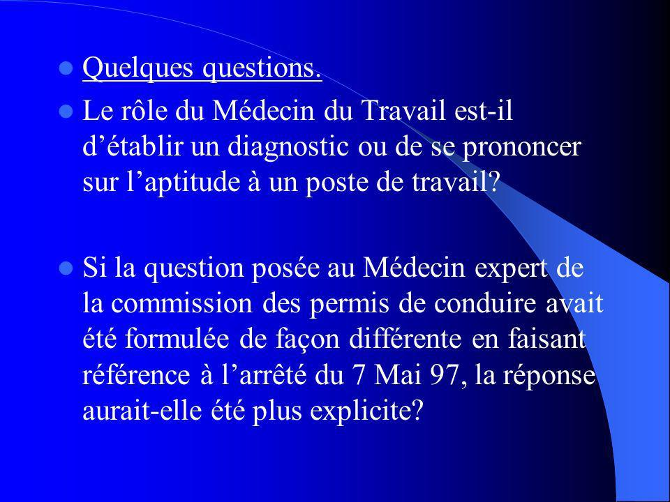 Quelques questions.