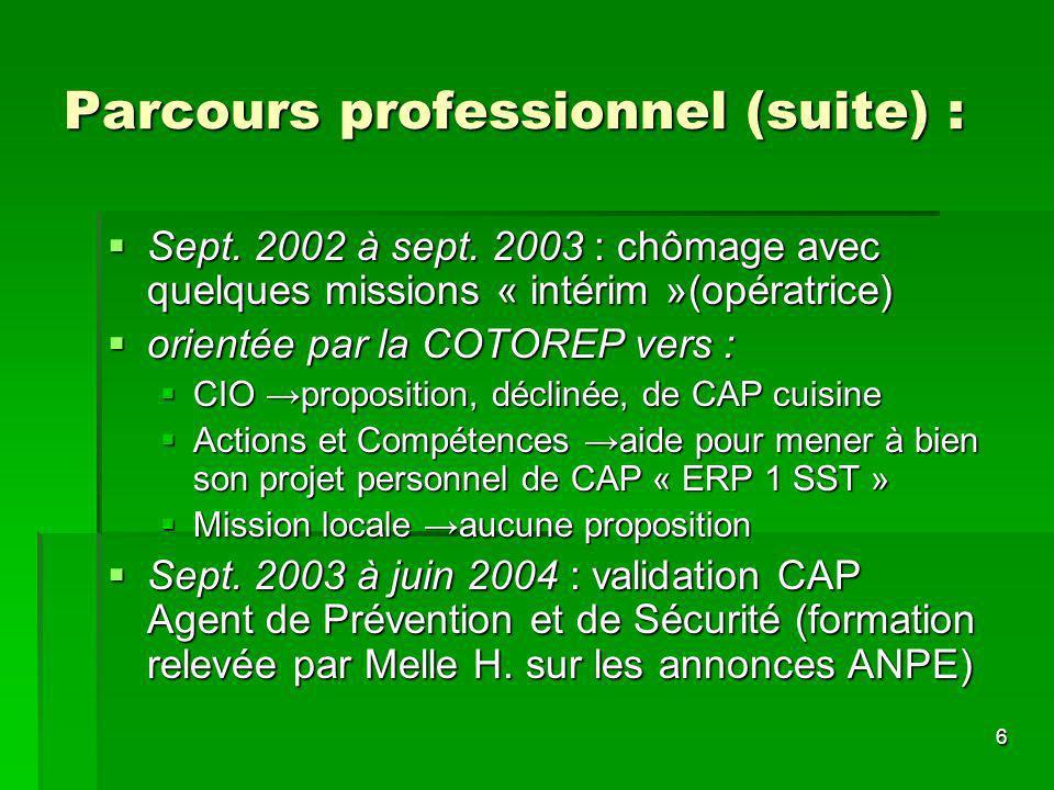 6 Parcours professionnel (suite) : Sept. 2002 à sept.