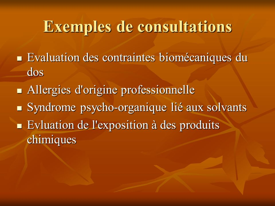 Exemples de consultations Evaluation des contraintes biomécaniques du dos Evaluation des contraintes biomécaniques du dos Allergies d'origine professi