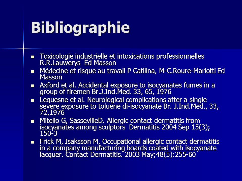 Bibliographie Toxicologie industrielle et intoxications professionnelles R.R.Lauwerys Ed Masson Toxicologie industrielle et intoxications professionne
