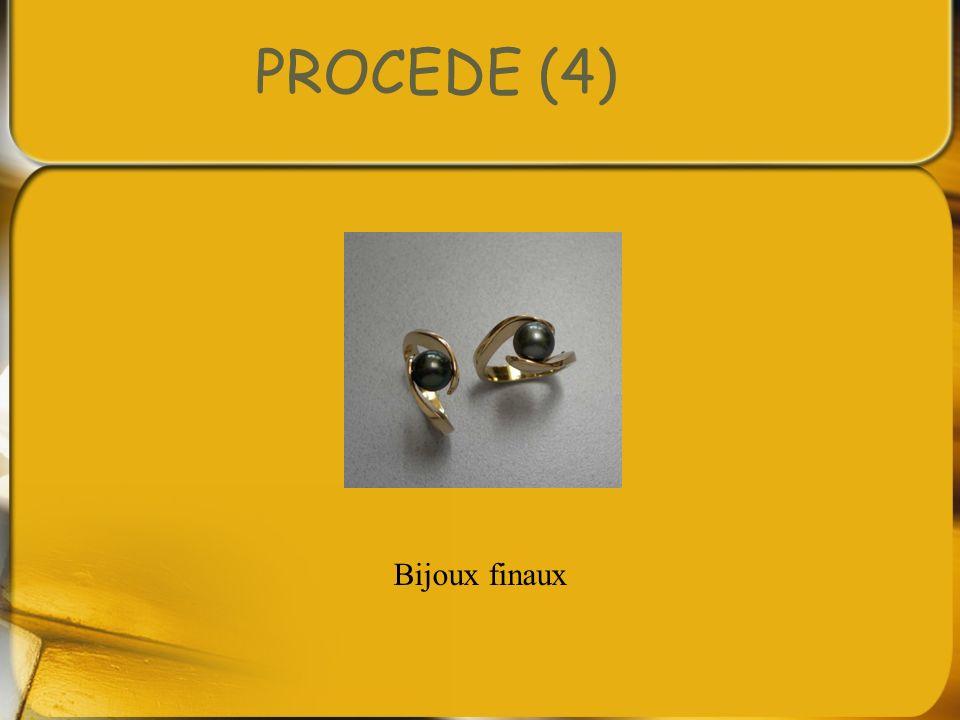 PROCEDE (4) Bijoux finaux