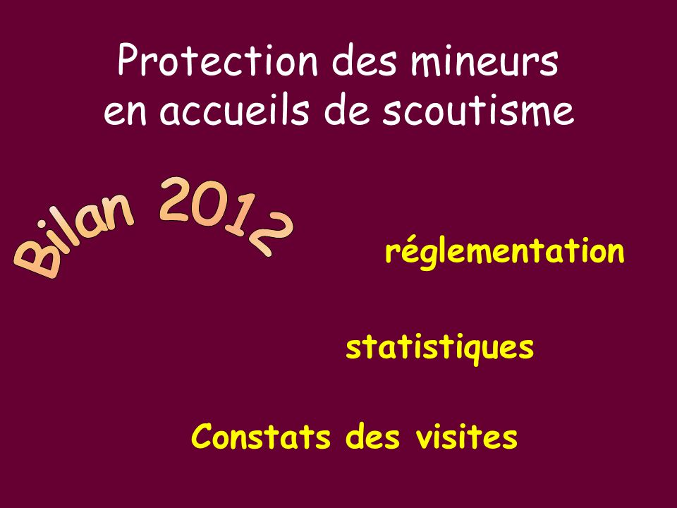 réglementation statistiques Constats des visites Protection des mineurs en accueils de scoutisme