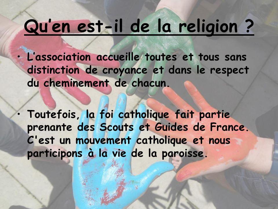 Quen est-il de la religion ? Lassociation accueille toutes et tous sans distinction de croyance et dans le respect du cheminement de chacun. Toutefois