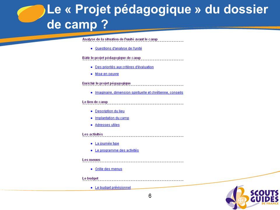 6 Le « Projet pédagogique » du dossier de camp