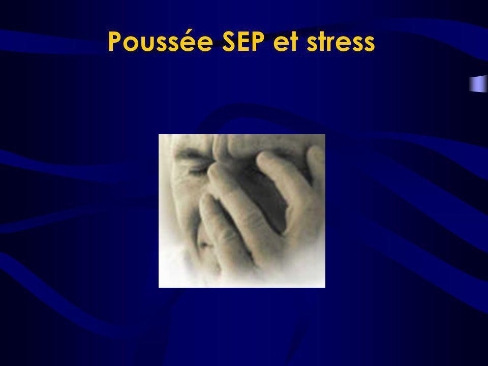 Poussée SEP et stress