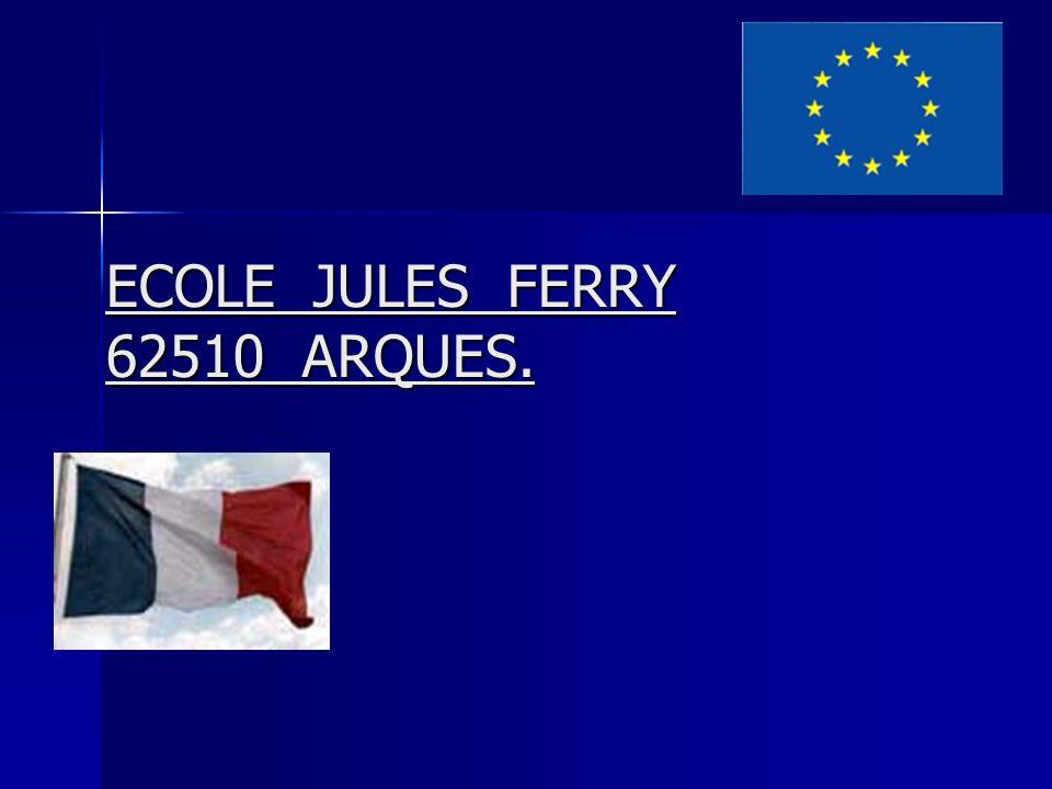 ECOLE JULES FERRY 62510 ARQUES. ECOLE JULES FERRY 62510 ARQUES.