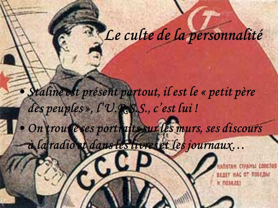 Le culte de la personnalité Staline est présent partout, il est le « petit père des peuples », lU.R.S.S., cest lui ! On trouve ses portraits sur les m