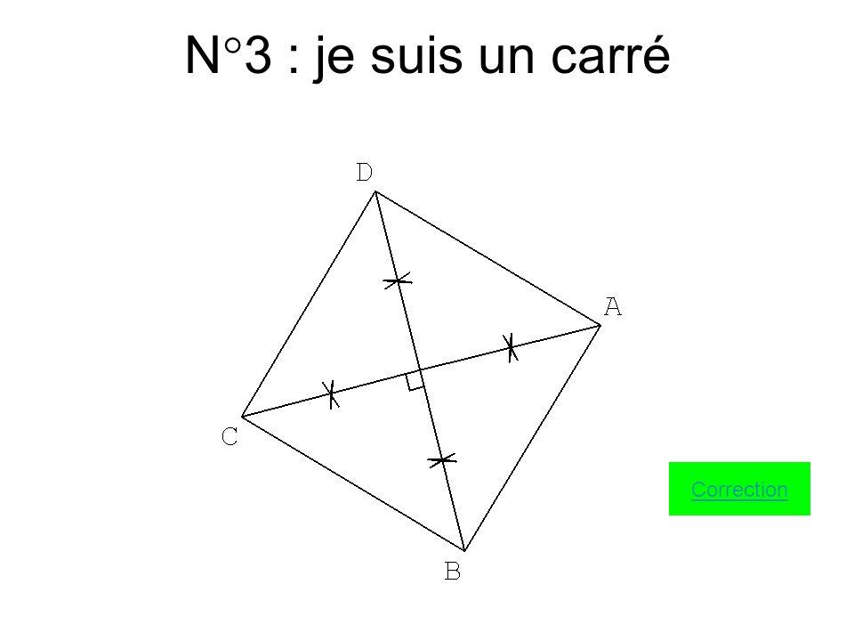 N°2 : je suis un parallélogramme Correction