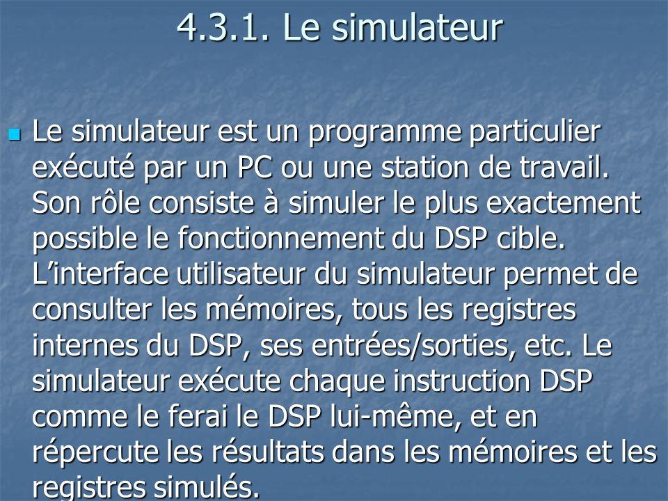 4.3.1.Le simulateur 4.3.1.