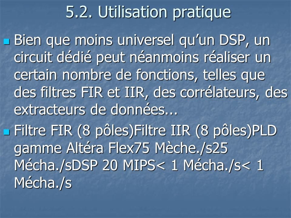 5.2.Utilisation pratique 5.2.