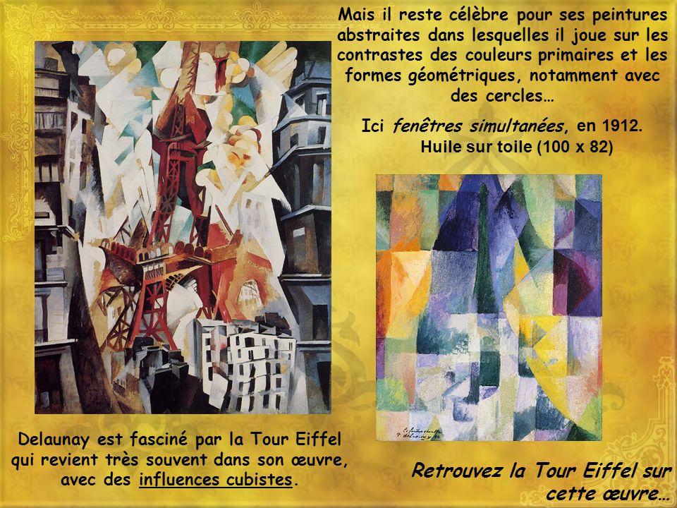 Delaunay est fasciné par la Tour Eiffel qui revient très souvent dans son œuvre, avec des influences cubistes. Mais il reste célèbre pour ses peinture