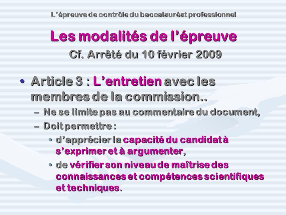 Article 3 : Lentretien avec les membres de la commission..Article 3 : Lentretien avec les membres de la commission.. –Ne se limite pas au commentaire