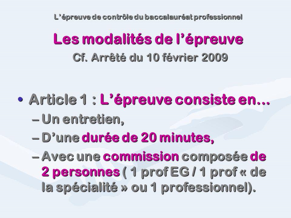 Article 1 : Lépreuve consiste en...Article 1 : Lépreuve consiste en... –Un entretien, –Dune durée de 20 minutes, –Avec une commission composée de 2 pe