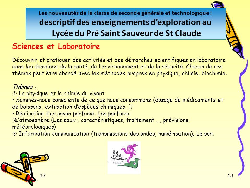 13 Les nouveautés de la classe de seconde générale et technologique : descriptif des enseignements dexploration au Lycée du Pré Saint Sauveur de St Cl