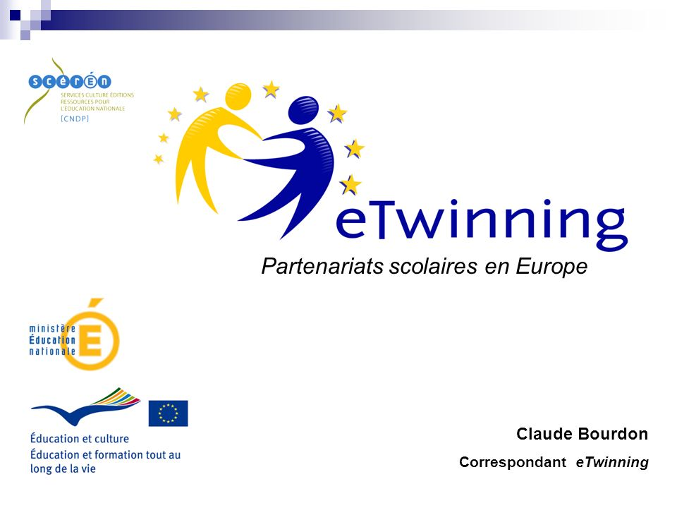 Portail www.etwinning.fr Contacts claude.bourdon@ac-besancon.fr