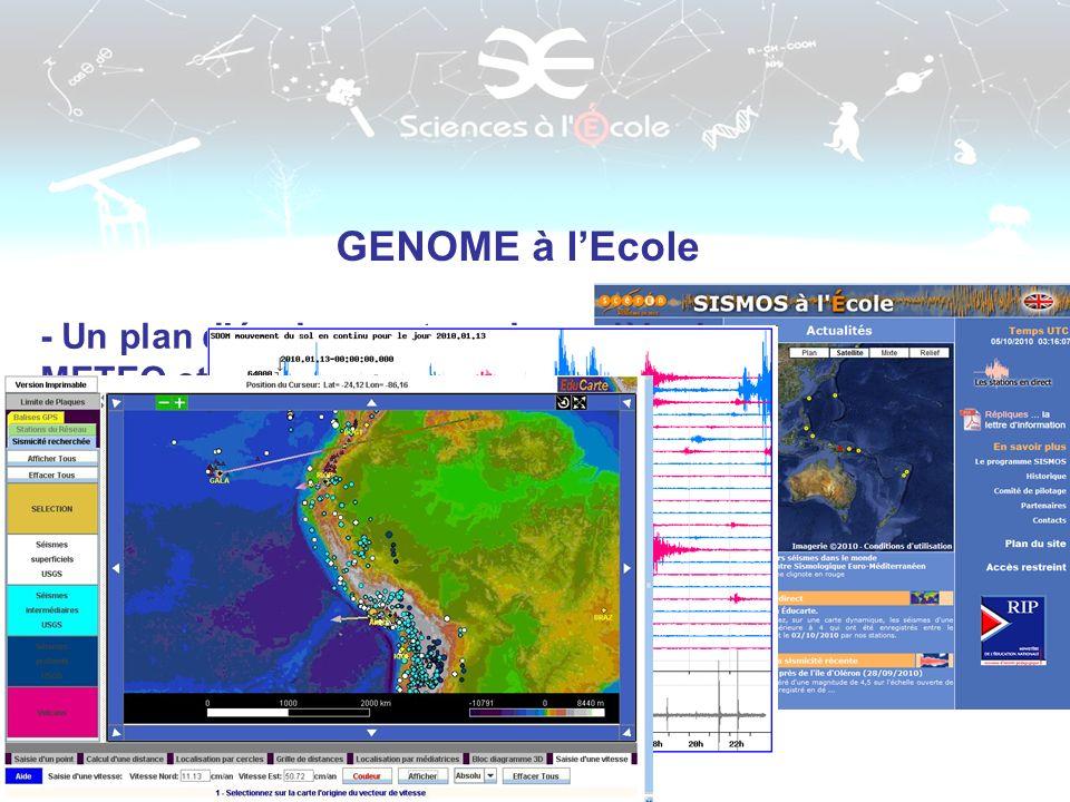 GENOME à lEcole - Un plan déquipement sur le modèle de METEO et SISMO à lEcole :