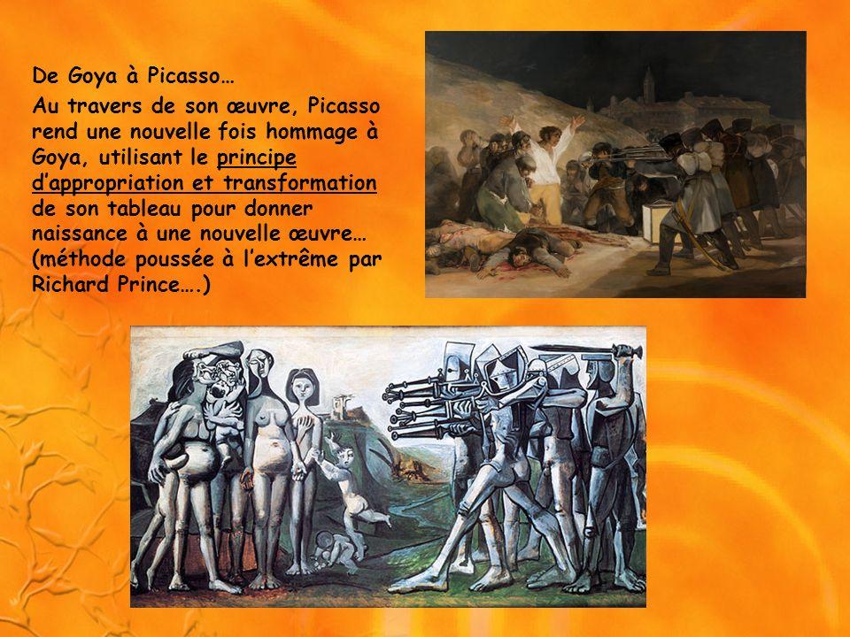 De Goya à Picasso… Au travers de son œuvre, Picasso rend une nouvelle fois hommage à Goya, utilisant le principe dappropriation et transformation de s