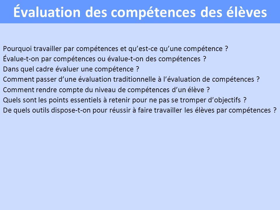 Évaluation des compétences des élèves Pourquoi travailler par compétences et quest-ce quune compétence .