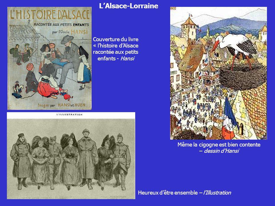 LAlsace-Lorraine Couverture du livre « lhistoire dAlsace racontée aux petits enfants - Hansi Même la cigogne est bien contente – dessin dHansi Heureux
