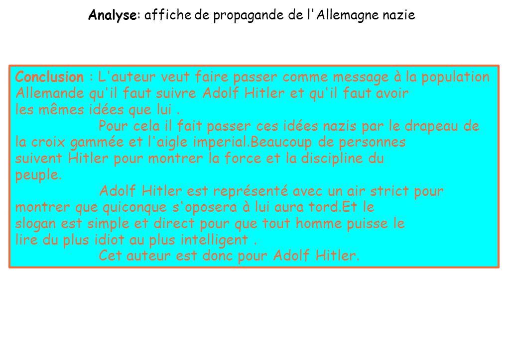 Analyse: affiche de propagande de l'Allemagne nazie Ce slogan Alllemand veut dire en Francais « vive l'Allemagne! ». Il insite la population Allemande
