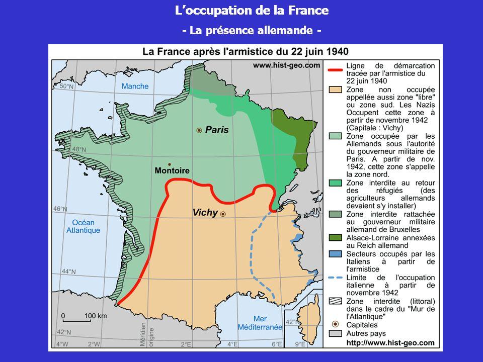 Loccupation de la France - La présence allemande - Loccupation de la France