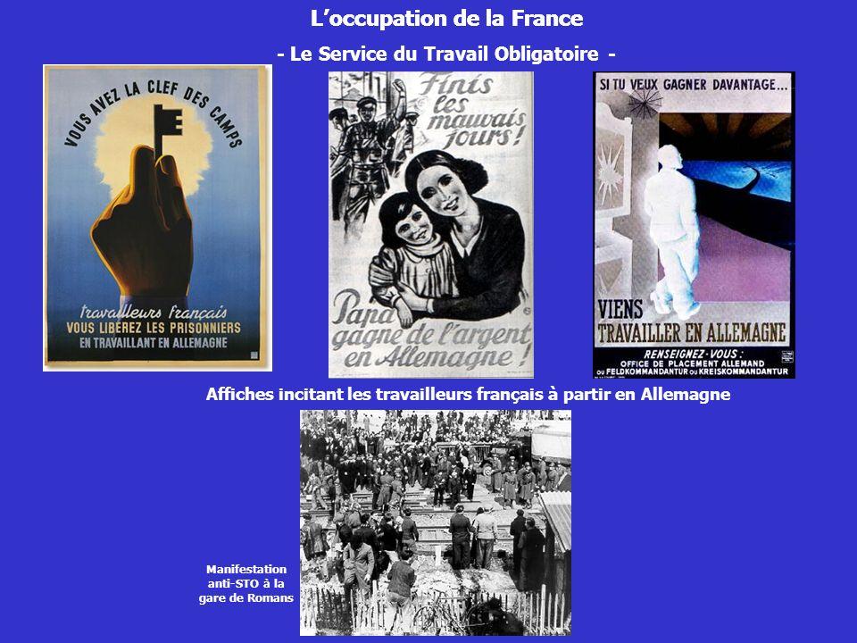 Loccupation de la France - Le Service du Travail Obligatoire - Affiches incitant les travailleurs français à partir en Allemagne Loccupation de la Fra
