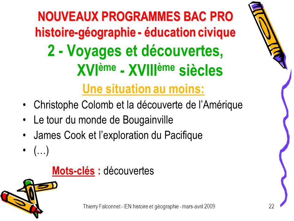 NOUVEAUX PROGRAMMES BAC PRO histoire-géographie - éducation civique Thierry Falconnet - IEN histoire et géographie - mars-avril 200922 2 - Voyages et