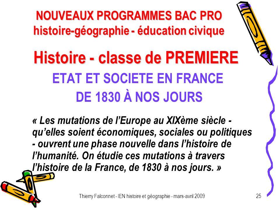 NOUVEAUX PROGRAMMES BAC PRO histoire-géographie - éducation civique Thierry Falconnet - IEN histoire et géographie - mars-avril 200925 Histoire - clas