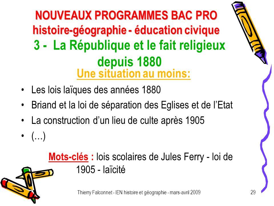 NOUVEAUX PROGRAMMES BAC PRO histoire-géographie - éducation civique Thierry Falconnet - IEN histoire et géographie - mars-avril 200929 3 - La Républiq