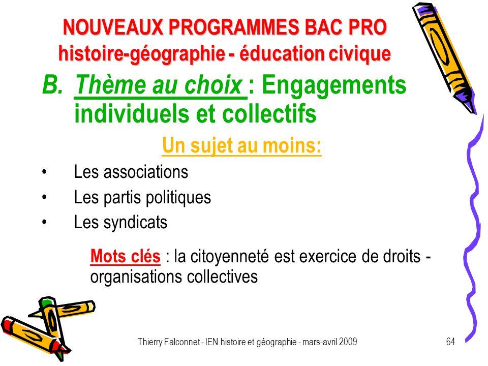 NOUVEAUX PROGRAMMES BAC PRO histoire-géographie - éducation civique Thierry Falconnet - IEN histoire et géographie - mars-avril 200964 B.