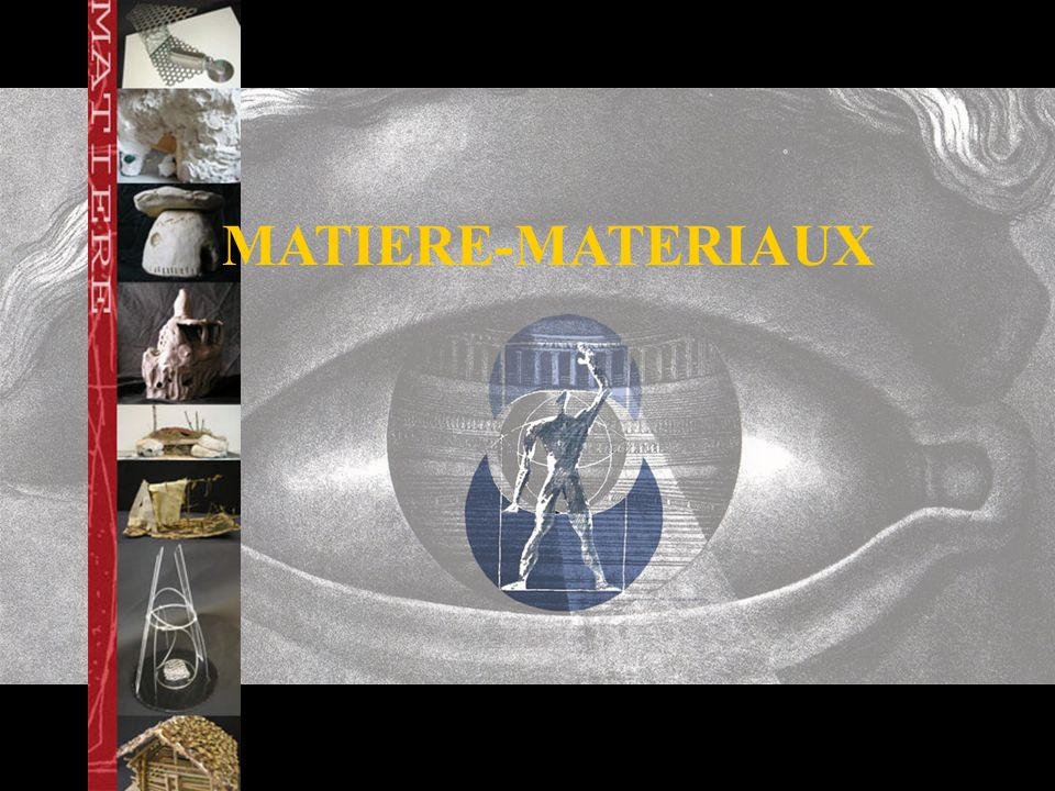 MATIERE-MATERIAUX