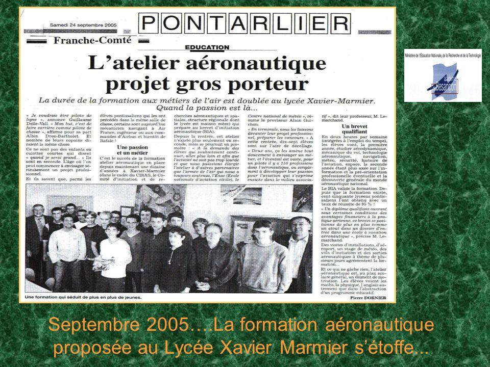 Septembre 2005….La formation aéronautique proposée au Lycée Xavier Marmier sétoffe...
